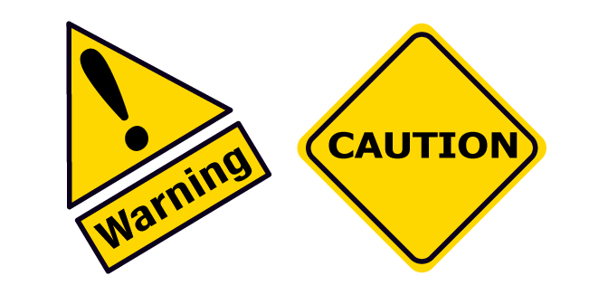 Warning and Caution Road Sign